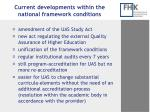current developments within the national framework conditions