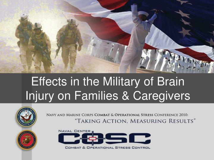 effects in the military of brain injury on families caregivers n.