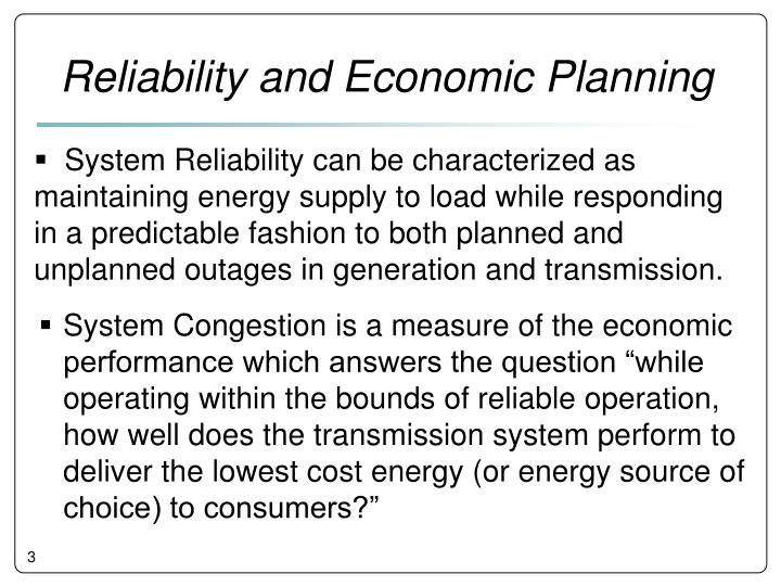 Reliability and Economic Planning