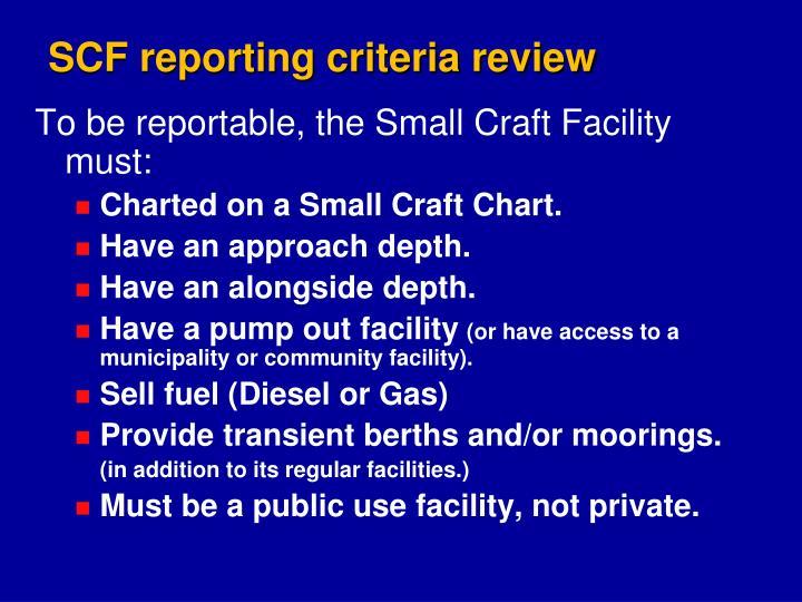 SCF reporting criteria review
