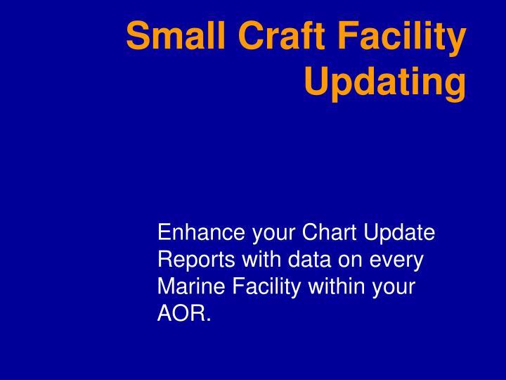 Small Craft Facility Updating