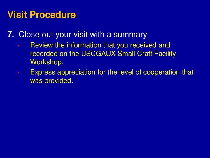 Visit Procedure