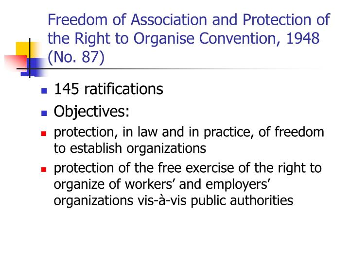 Freedom of Association and Protection of the Right to Organise Convention, 1948 (No. 87)