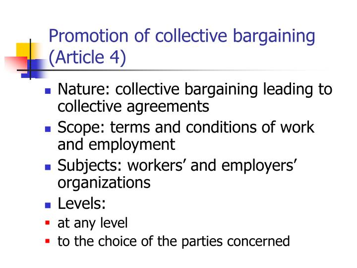 Promotion of collective bargaining (Article 4)