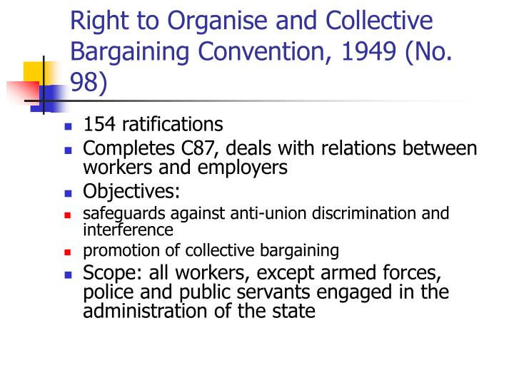 Right to Organise and Collective Bargaining Convention, 1949 (No. 98)