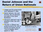 daniel johnson and the return of union nationale