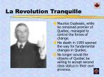 la revolution tranquille