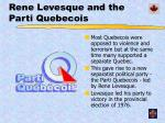 rene levesque and the parti quebecois