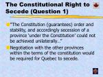 the constitutional right to secede question 1