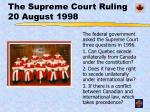 the supreme court ruling 20 august 1998