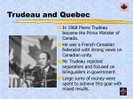 trudeau and quebec