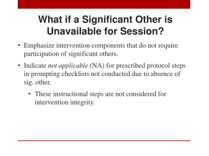 What if a Significant Other is Unavailable for Session?