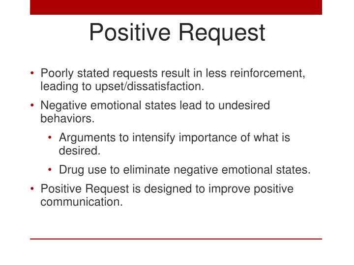 Positive Request