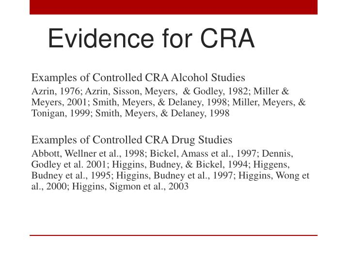 Evidence for CRA