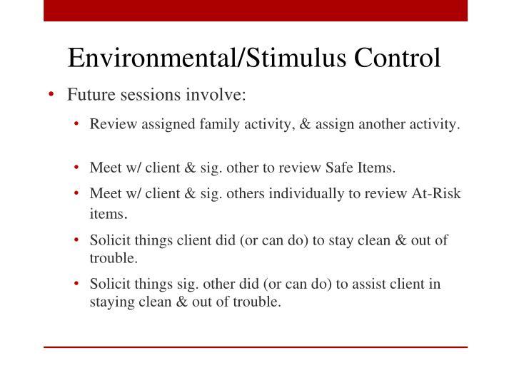 Environmental/Stimulus Control