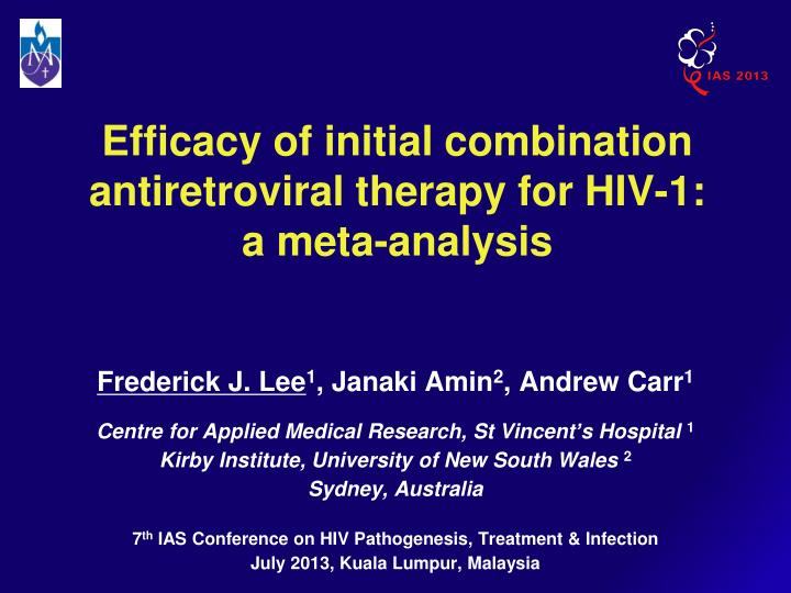 efficacy of initial combination antiretroviral therapy for hiv 1 a meta analysis n.