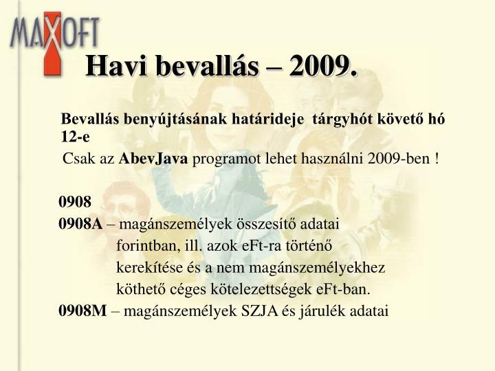 Havi bevallás – 2009.