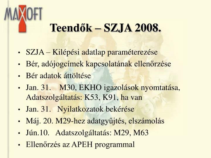 Teendők – SZJA 2008.