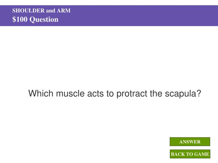 Shoulder and arm 100 question