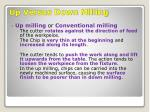up versus down milling