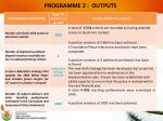 programme 2 outputs