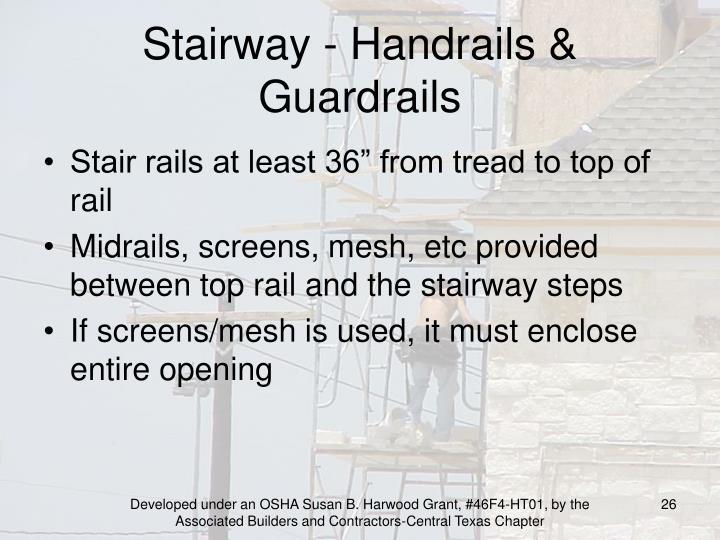 Stairway - Handrails & Guardrails