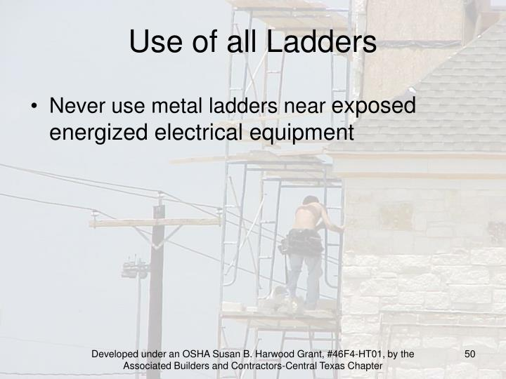 Use of all Ladders