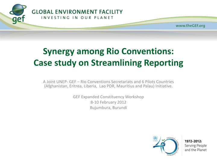 synergy among rio conventions case study on streamlining reporting