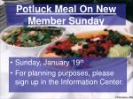 potluck meal on new member sunday