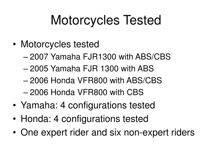 Motorcycles tested