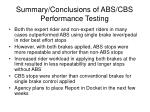 summary conclusions of abs cbs performance testing