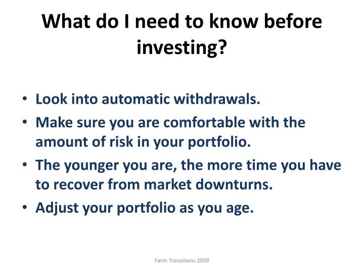 What do I need to know before investing?