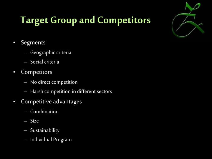Target Group and Competitors
