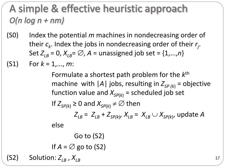 A simple & effective heuristic approach