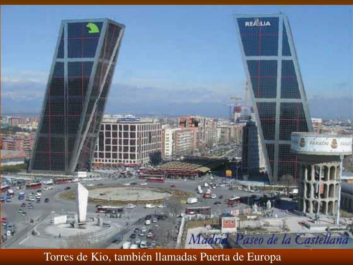 Torres de Kio, también llamadas Puerta de Europa