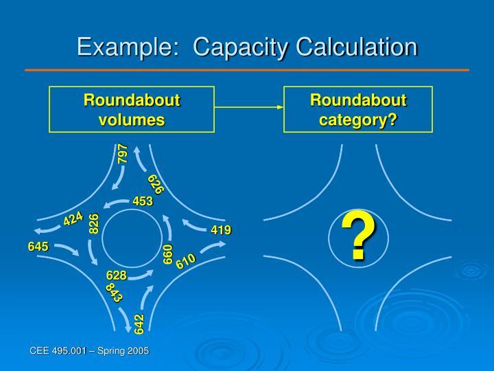 Example:  Capacity Calculation