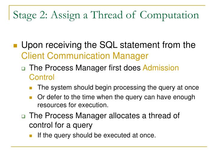 Stage 2: Assign a Thread of Computation