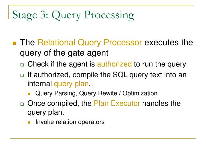 Stage 3: Query Processing