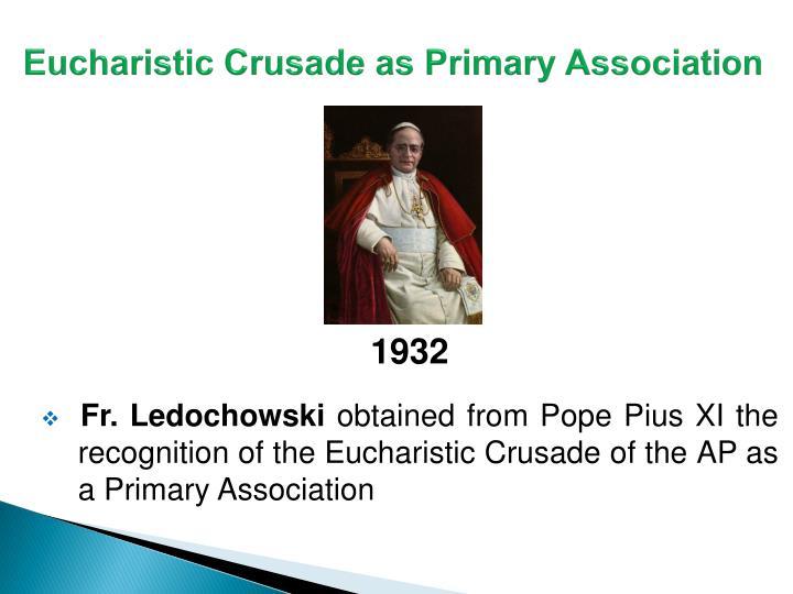 Eucharistic Crusade as Primary Association