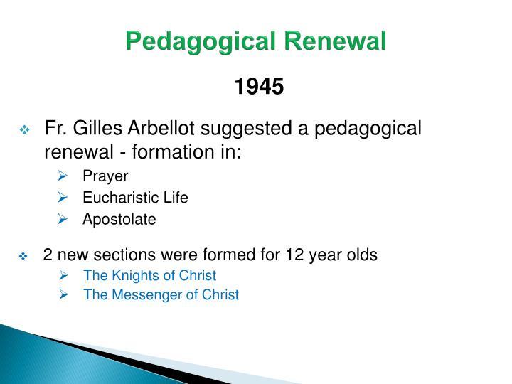 Pedagogical Renewal