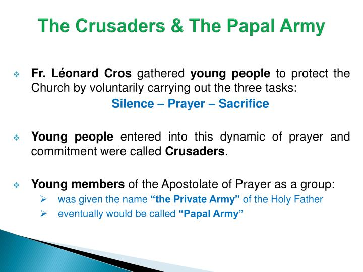 The Crusaders & The Papal Army
