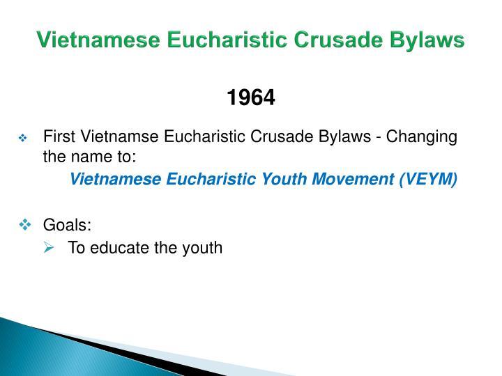 Vietnamese Eucharistic Crusade Bylaws