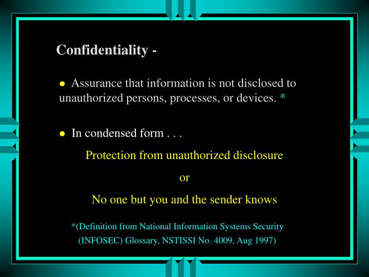 Confidentiality -