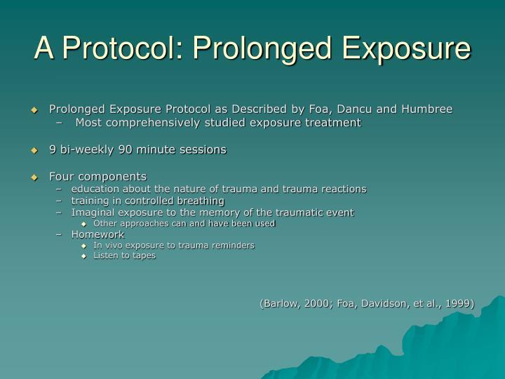 A Protocol: Prolonged Exposure