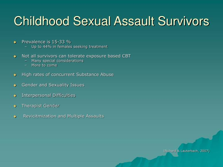 Childhood Sexual Assault Survivors
