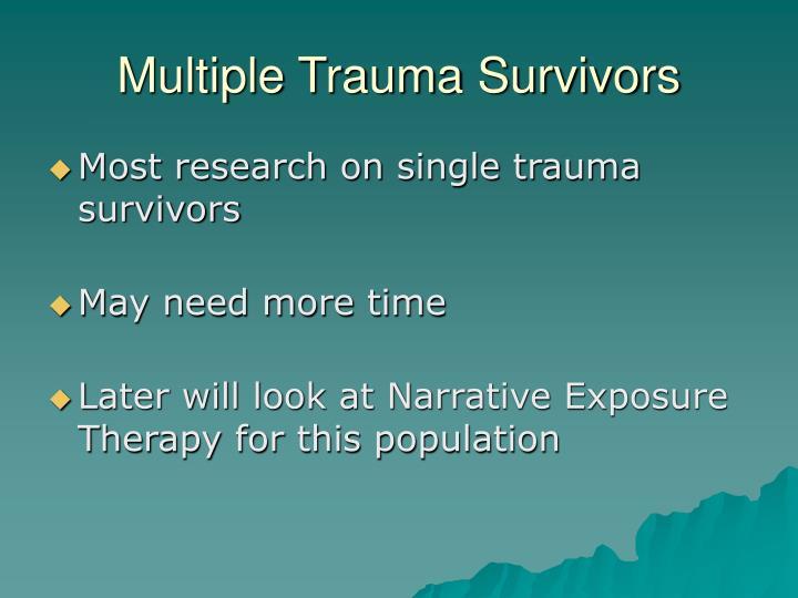 Multiple Trauma Survivors