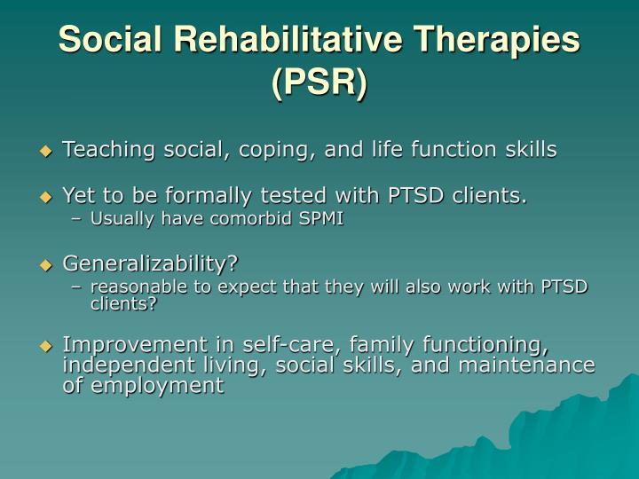 Social Rehabilitative Therapies