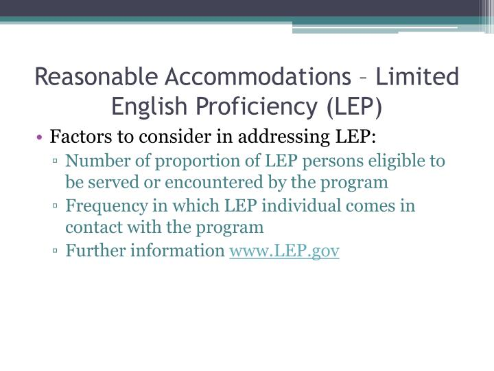 Reasonable Accommodations – Limited English Proficiency (LEP)