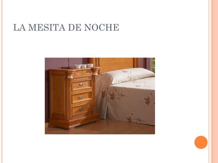 LA MESITA DE NOCHE