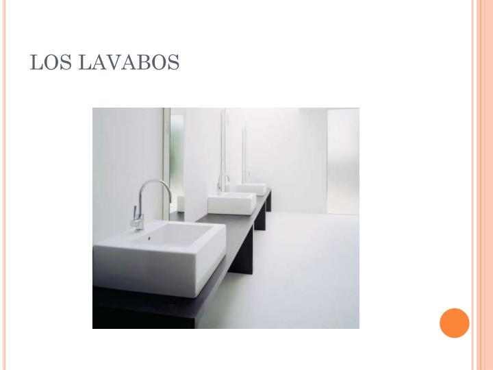 LOS LAVABOS